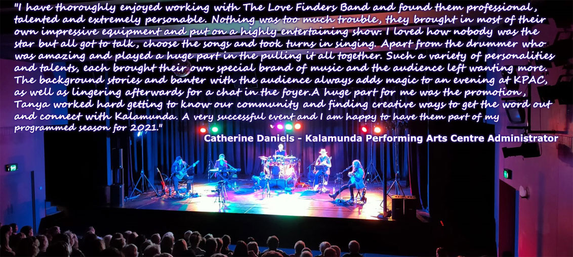 The Love Finders Band Theatre Testimonial